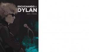 Escuchando a Dylan. Juan José Vicedo